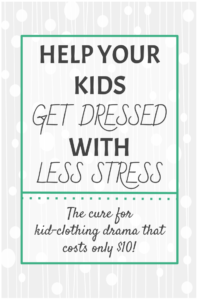 help your kids get dressed with less stress