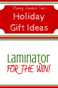 Holiday Gift Ideas Laminator for the Win