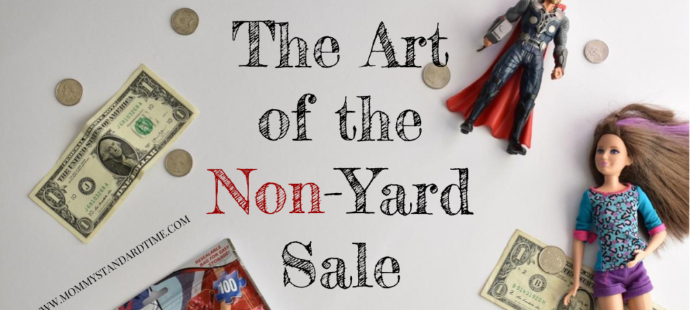 The Art of the Non-Yard Sale