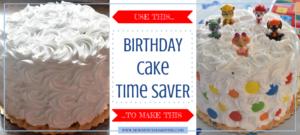 birthday cake time saver