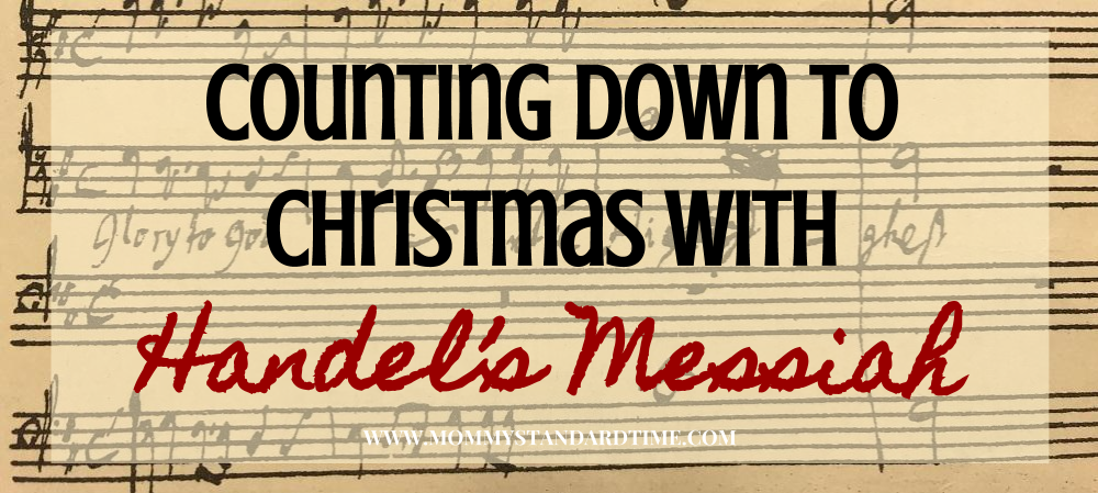 Counting Down to Christmas with Handel's Messiah advent