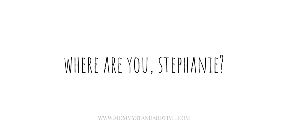 Where are you, Stephanie?