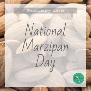 January 12th - National Marzipan Day