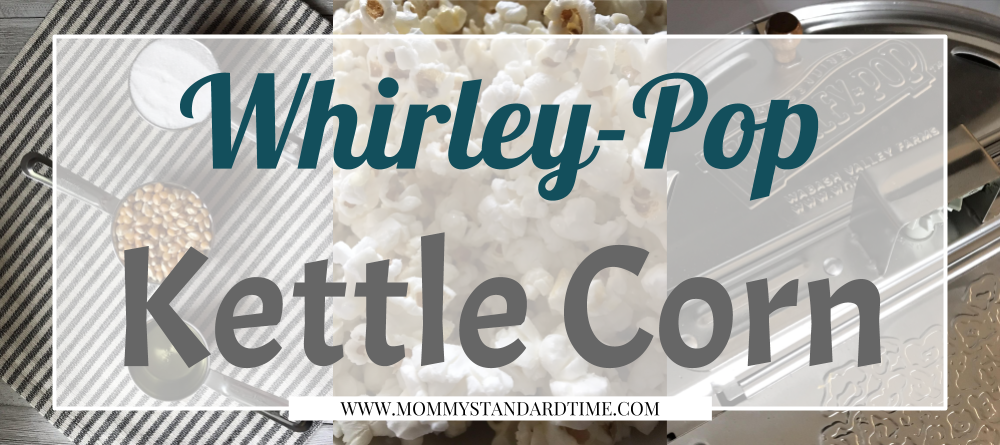 Quick And Easy Kettle Corn Mommy Standard Time