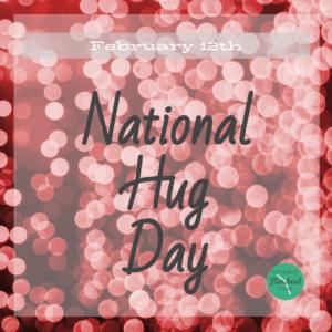 National Hug Day - February 12th