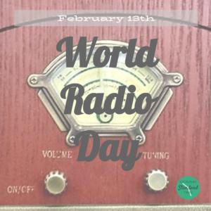 World Radio Day - February 13th