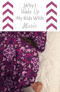 why i wake up my kids with music