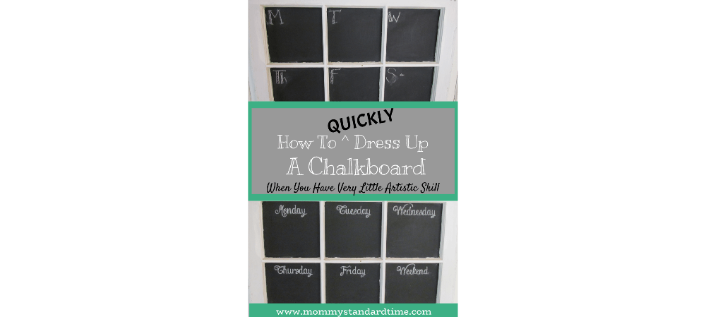 how to dress up a chalkboard when you have very little artistic skill