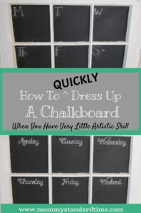 how to quickly dress up a chalkboard when you have very little artistic skill