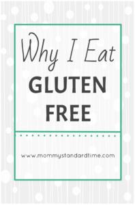 why i eat gluten free