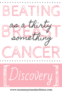 Beating breast cancer as a thirty something - Discovery