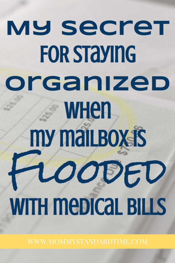 my secret for staying organized when my mailbox is flooded with medical bills
