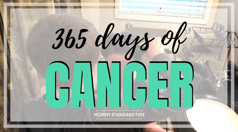 365 Days of Cancer - Mommy Standard Time