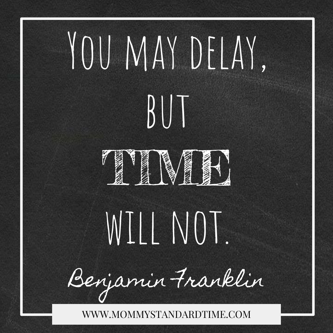 Wise Words - Delay - Mommy Standard Time