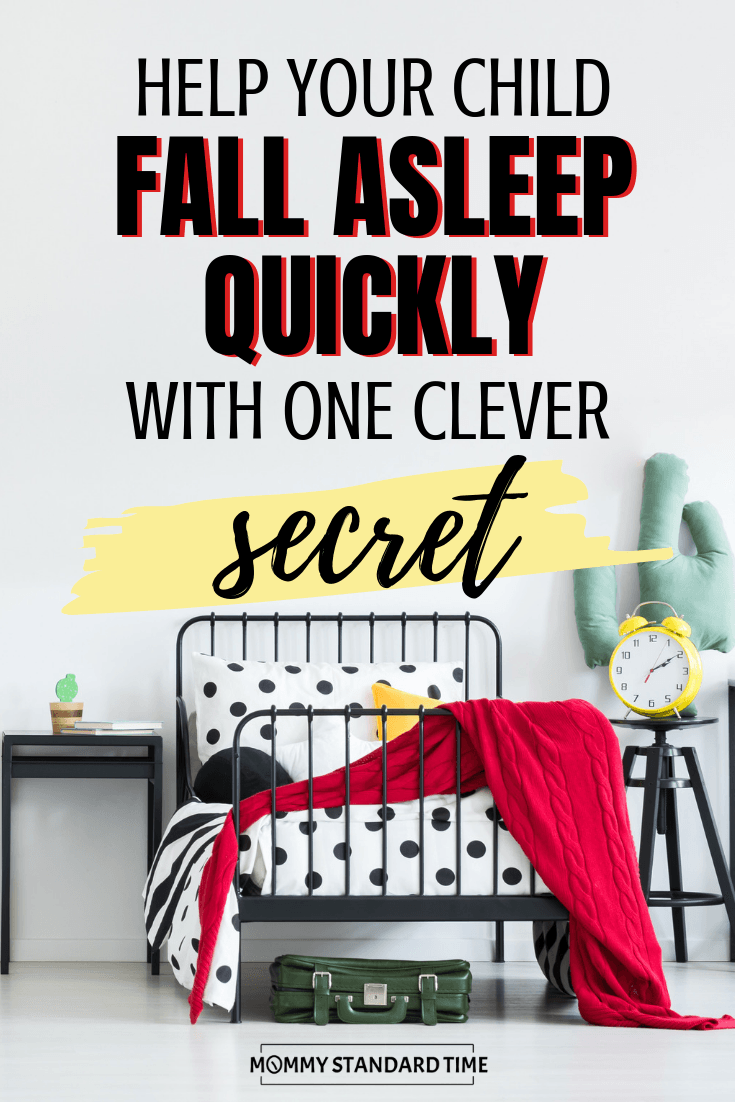 Help your child fall asleep quickly with one clever secret - Mommy Standard Time