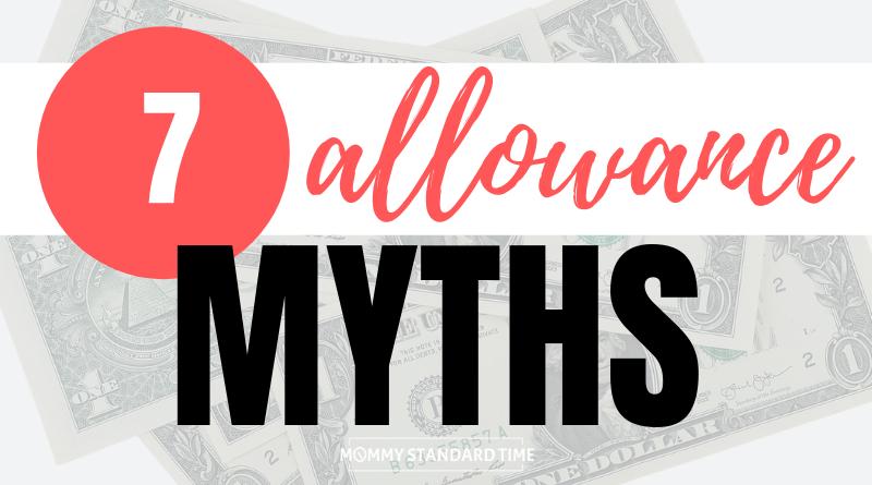 Seven Allowance Myths - Mommy Standard Time