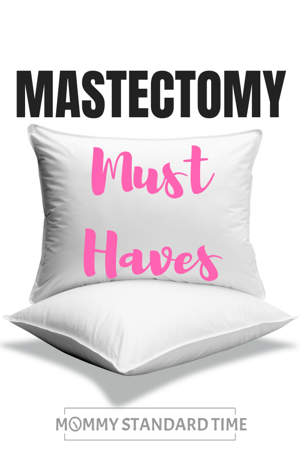 A cancer survivor shares what you actually need for mastectomy recovery