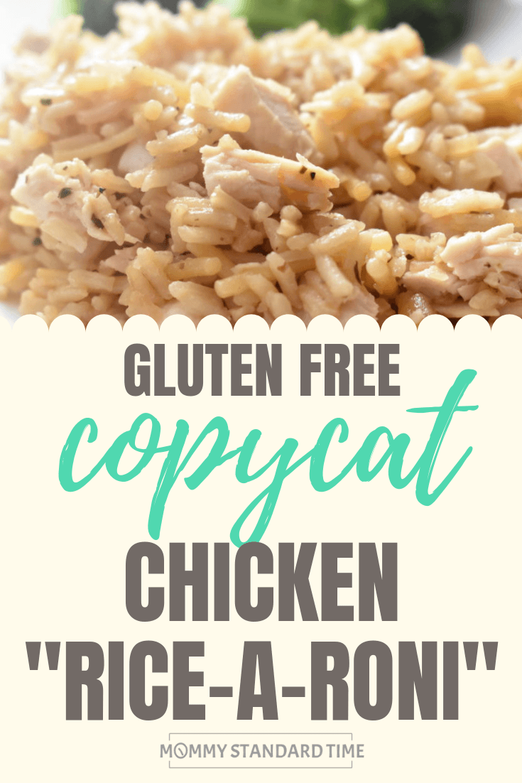 Chicken Rice-A-Roni Copycat with text overlay. Gluten Free Copycat Chicken Rice-A-Roni.  Mommy Standard Time