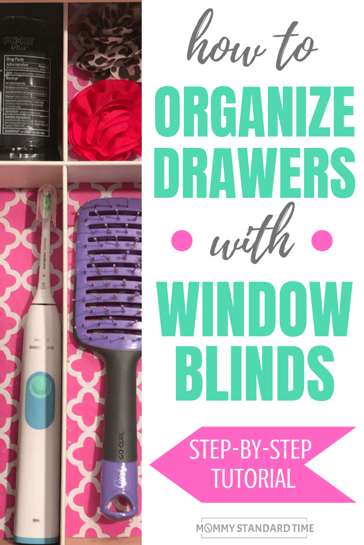 How to organize drawers with window blinds