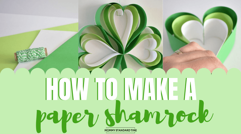 How to make a paper shamrock.  Mommy Standard Time