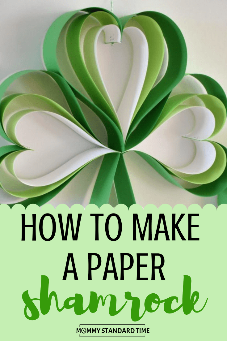 How to Make a Paper Shamrock - Mommy Standard Time