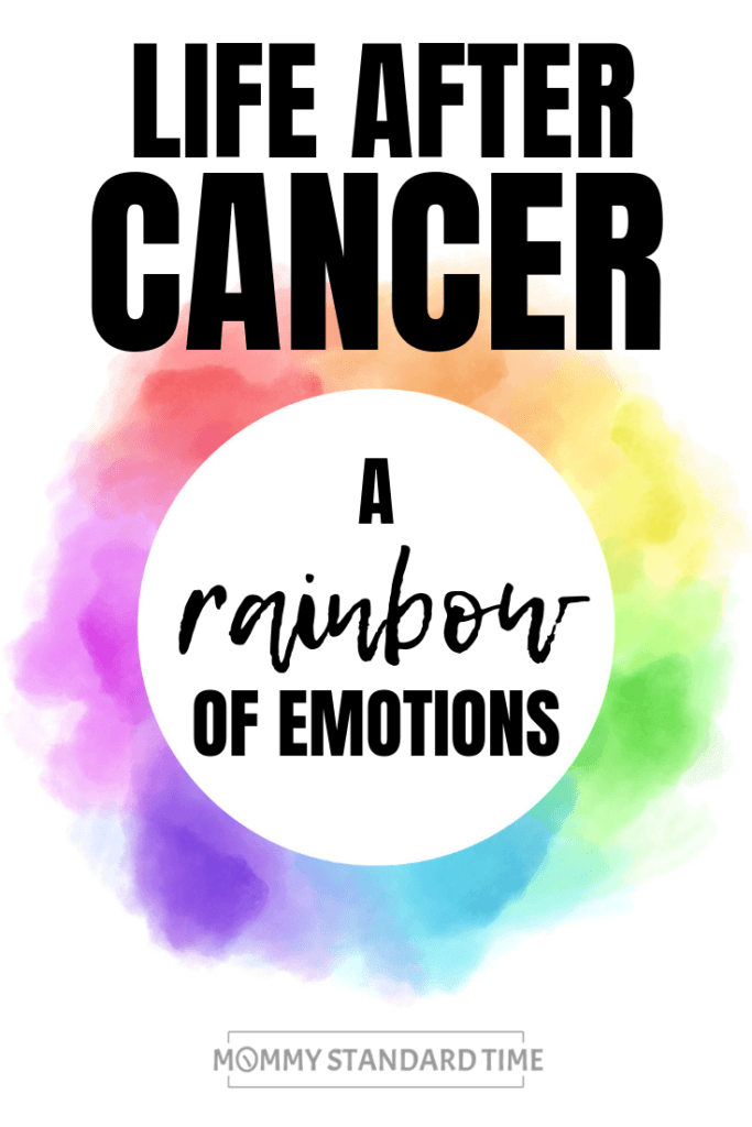 Life after cancer - A rainbow of emotions