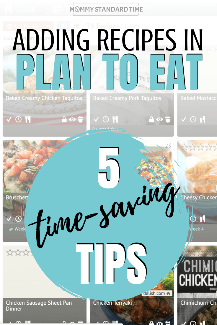 Adding Recipes in Plan to Eat - 5 Time-Saving Tips - Mommy Standard Time