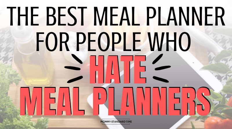 THE BEST MEAL PLANNER FOR PEOPLE WHO HATE MEAL PLANNERS