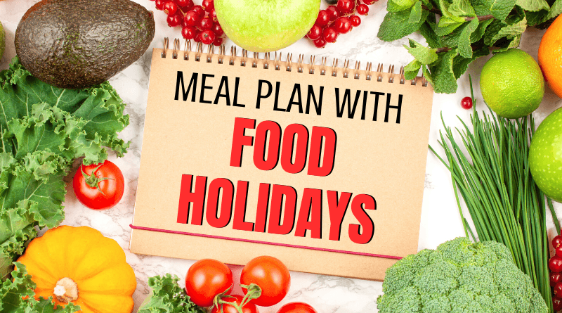 Meal Plan with Food Holidays