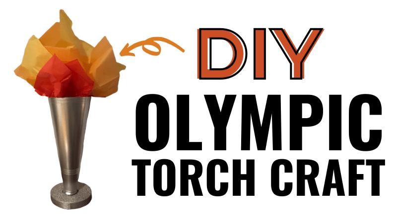 DIY Olympic Torch